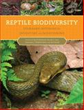 Reptile Biodiversity : Standard Methods for Inventory and Monitoring, McDiarmid, Roy W. and Foster, Mercedes S., 0520266714