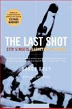 The Last Shot, Darcy Frey, 0618446710