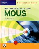 Certification Circle : Microsoft Office Specialist Access 2002 - Core, Friedrichsen, Lisa, 0619056711