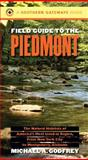 Field Guide to the Piedmont, Michael A. Godfrey, 0807846716