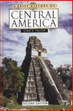A Brief History of Central America, Foster, Lynn V., 081606671X