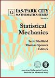 Statistical Mechanics, Scott Sheffield and Thomas Spencer, 082184671X