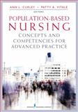 Population-Based Nursing, Ann L. Cupp Curley and Patty Vitale, 0826106714