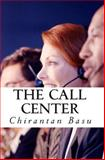 The Call Center, Chirantan Basu, 1492906719