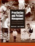 Prosthetics and Patient Management : A Comprehensive Clinical Approach, Carroll, Kevin and Edelstein, Joan E., 1556426712