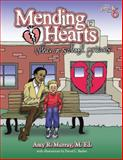 Mending Hearts, Amy R. Murray, 1931636710