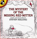 The Mystery of the Missing Red Mitten, Steven Kellogg, 0140546715