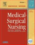 Medical-Surgical Nursing Set : Critical Thinking for Collaborative Care, Workman, M. Linda and Ignatavicius, Donna D., 0721606717