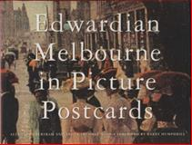 Edwardian Melbourne in Picture Postcards, Trumble, Angus and Bertram, Alexandra, 0522846718