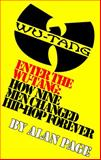 Enter the Wu-Tang : How Nine Men Changed Hip-Hop Forever, Page, Alan, 069220671X