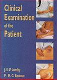 Clinical Examination of the Patient, Lumley, J. S. P. and Bouloux, Pierre-Marc G., 0750616717