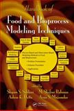Handbook of Food and Bioprocess Modeling Techniques, , 0824726715