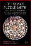 The Keys of Middle-Earth : Discovering Medieval Literature Through the Fiction of J. R. R. Tolkien, Lee, Stuart D. and Solopova, Elizabeth, 140394671X