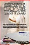 Christ's Love Letters, Christine Williams, 1494416719