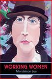 Working Women, Mendelson Joe, 1550226711