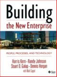 Building the New Enterprise : People Processes and Technologies, Kern, Harris and Galup, Stuart, 0130796719