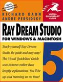 Ray Dream Studio 5 for Windows and Macintosh, Kahn, Richard and Persidsky, Andre, 0201696711