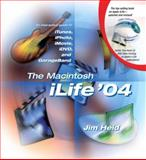 The Macintosh ILife '04, Jim Heid, 0321246713