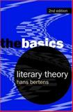 Literary Theory : The Basics, Bertens, Johannes Willem, 0415396719