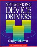 Networking Device Drivers, Dhawan, Sanjay, 0471286710