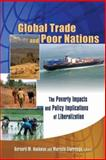 Global Trade and Poor Nations : The Poverty Impacts and Policy Implications of Liberalization, Bernard M. Hoekman and Marcelo Olarreaga, eds., 0815736711