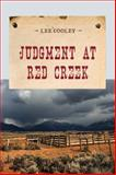 Judgment at Red Creek, Lee Cooley, 0871316714
