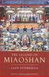 The Legend of Miaoshan, Dudbridge, Glen, 0199266719