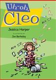 Uh-Oh, Cleo, Jessica Harper, 0399246711