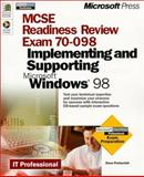 Microsoft MCSE Readiness Review, Exam 70-098 : Implementing and Supporting Microsoft Windows 98, Perkovich, Dave, 0735606714