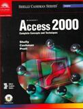 Microsoft Access 2000 : Complete Concepts and Techniques, Cashman, Shelly and Cashman, Thomas J., 078954671X