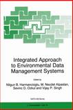 Integrated Approach to Environmental Data Management Systems, , 0792346718