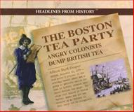 The Boston Tea Party, Allison Stark Draper, 0823956717