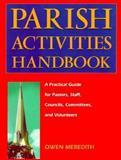 The Parish Activities Handbook, Owen Meredith, 0896226719
