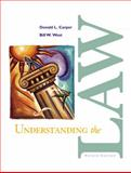Understanding the Law, Carper, Donald L. and West, Bill W., 0324126719