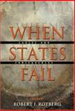 When States Fail : Causes and Consequences, , 0691116717