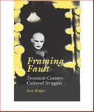 Framing Faust : Twentieth-Century Cultural Struggles, Hedges, Inez, 080932671X