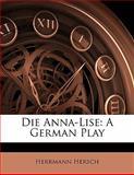 Die Anna-Lise, Herrmann Hersch, 1141256711