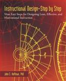Instructional Design?Step by Step, John S. Hoffman, 1475986718