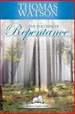 The Doctrine of Repentance, Thomas Watson, 1497386713