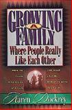 Growing a Family Where People Really Like Each Other, Karen Dockrey, 1556616716