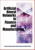 Neural Networks in Finance and Manufacturing, Kamruzzaman, Joarder and Begg, Rezaul, 1591406714