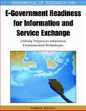 Handbook of Research on E-Government Readiness for Information and Service Exchange : Utilizing Progressive Information Communication Technologies, Hakikur Rahman, 1605666718