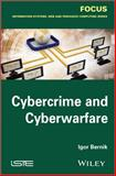 Cybercrime and Cyber Warfare, Bernik, Igor, 1848216718