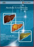 Alcoholic Liver Disease : An Overview, M. Mazen Jamal, 9814206717