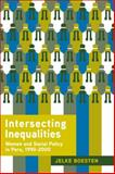 Intersecting Inequalities : Women and Social Policy in Peru, 1990-2000, Boesten, Jelke, 0271036710