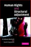 Human Rights and Structural Adjustment, Abouharb, M. Rodwan and Cingranelli, David L., 0521676711