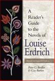 A Reader's Guide to the Novels of Louise Erdrich, Beidler, Peter G. and Barton, Gay, 0826216714