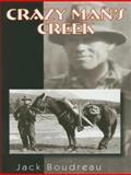 Crazy Man's Creek, Jack Boudreau, 0920576710