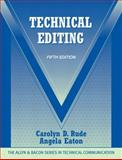Technical Editing, Rude, Carolyn D. and Eaton, Angela, 0205786715