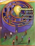The Ultimate Career Planning Manual for Engineers and Computer Scientists, Mattiuzzi, Cici, 0757526713